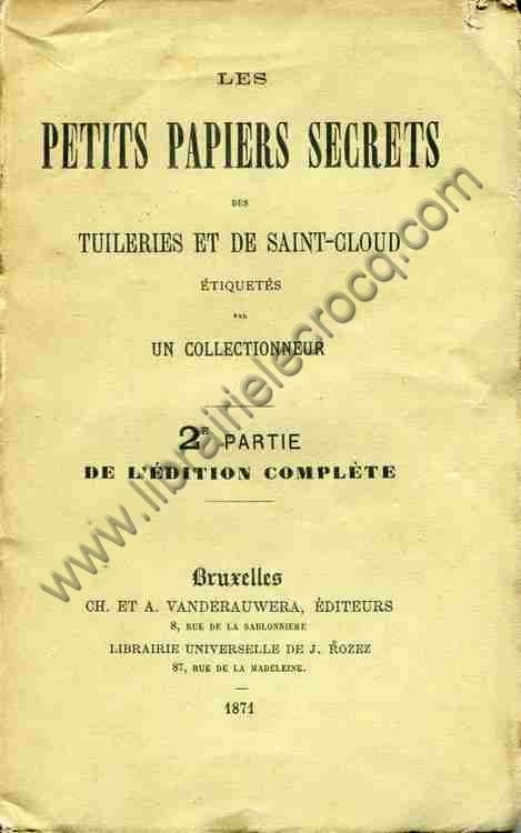 Anonyme  Les petits papiers secrets des Tuileries et...