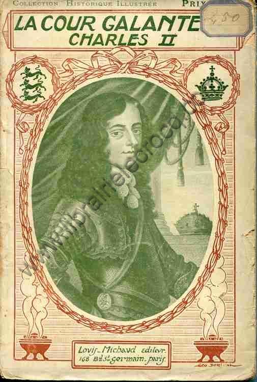 SAVINE Albert, La Cour Galante de Charles II