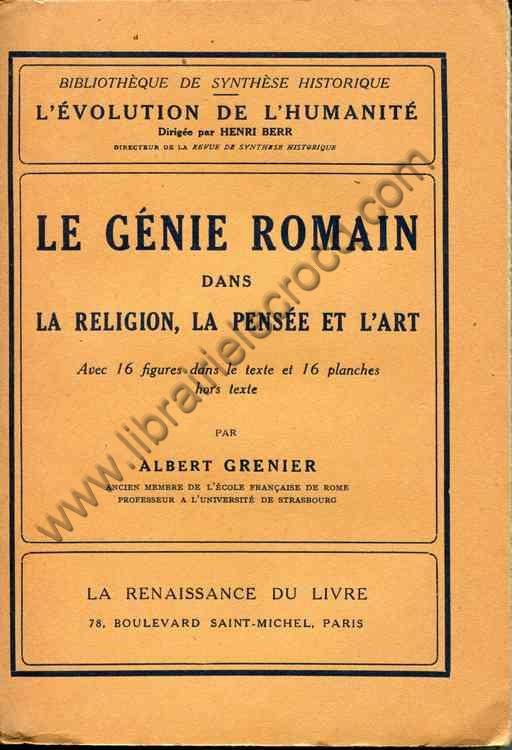GRENIER Albert, Le génie romain dans la religion, l...