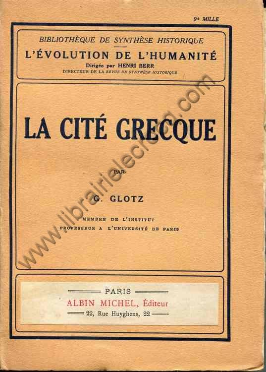 GLOTZ G., La cité grecque