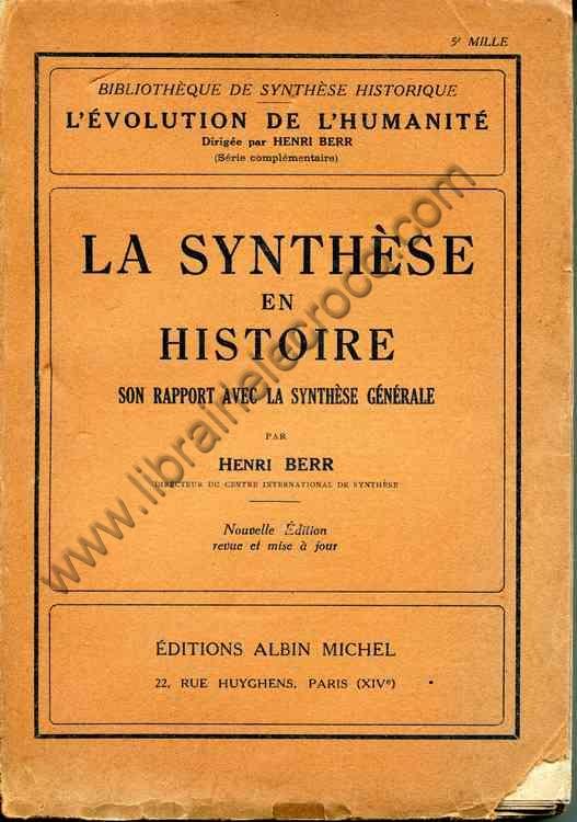 BERR Henri, La synthèse en histoire - son rapport a...