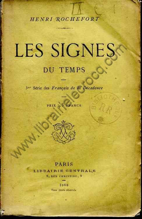 ROCHEFORT Henri, Les signes du temps - 3ème série ...