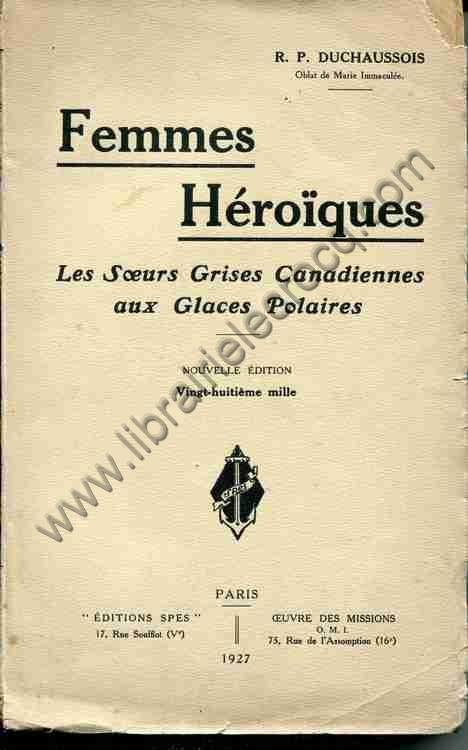 DUCHAUSSOIS R. P., Femmes héroïques - Les sœurs g...