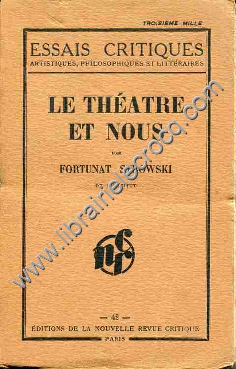 STROWSKI Fortunat, Le théâtre et nous