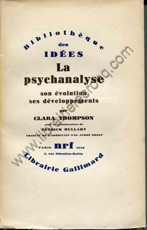 THOMPSON Clara, La psychanalyse . son évolution . s...