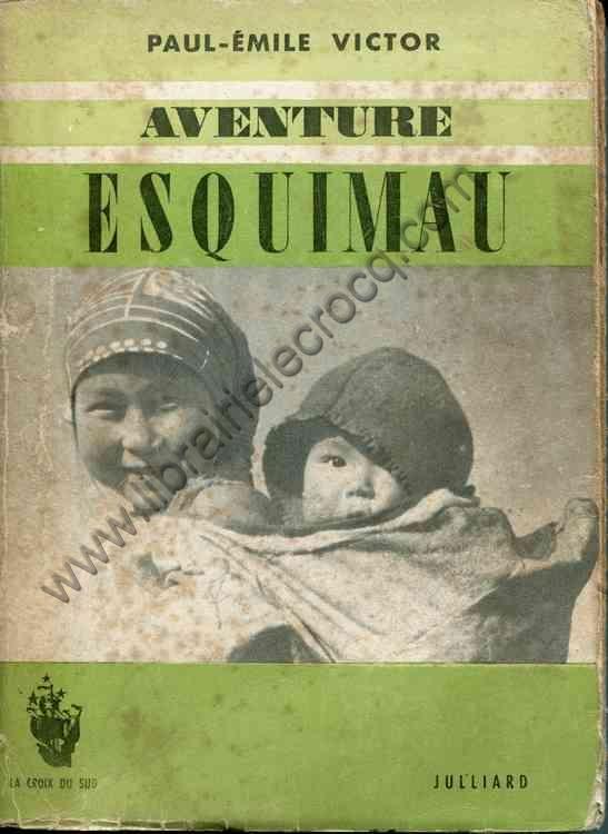 VICTOR Paul-Emile, Aventure esquimau - illustrée de...