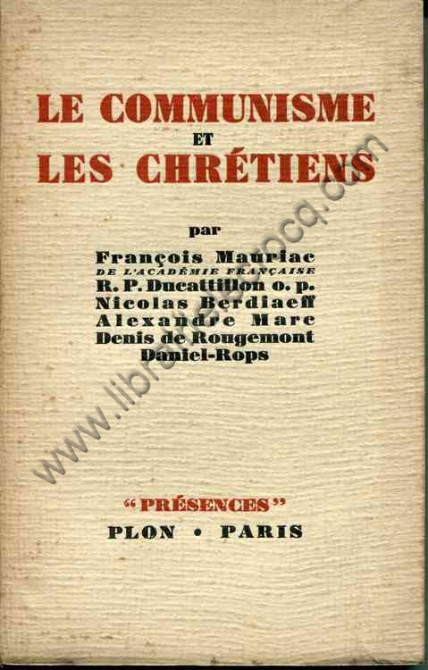 MAURIAC (F.), R.P. DUCATTILLON, BERDIAEFF (N.)….. ...