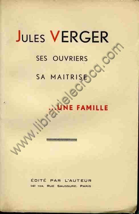 VERGER Jules, Jules Verger, ses ouvriers, sa maitris...