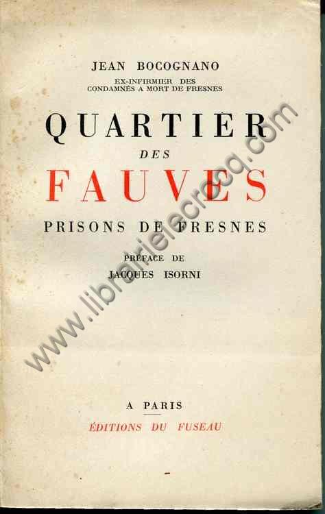 BOCOGNANO Jean Quartiers des fauves (prisons de Fres...