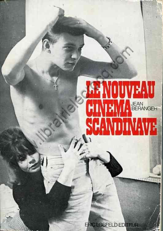 BERANGER Jean, Le nouveau cinéma scandinave (de 195...