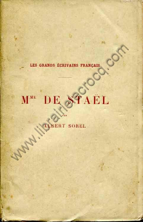 SOREL Albert, Mme De Staël