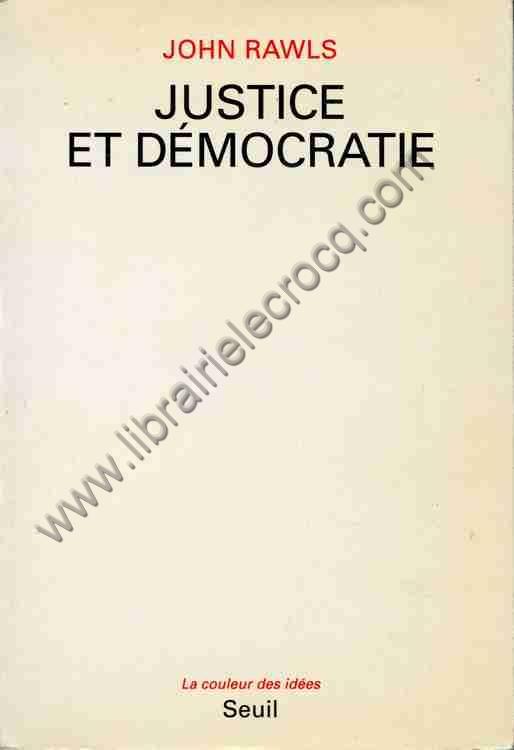 RAWLS John, Justice et démocratie