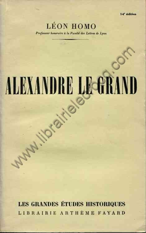 HOMO Léon, Alexandre le Grand