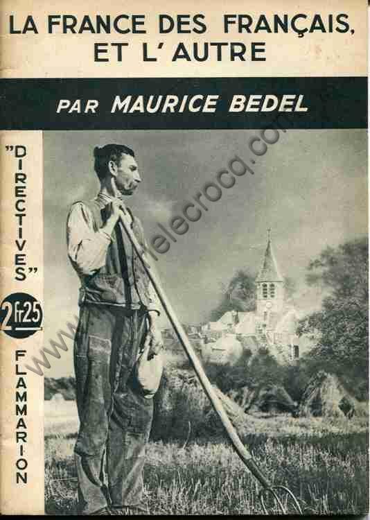 BEDEL Maurice, La France des français et l'autre