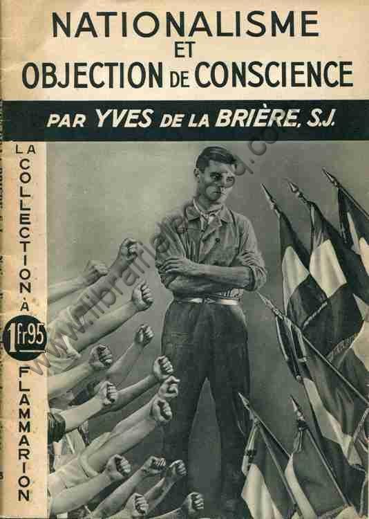 DE LA BRIERE, S.J. Yves, Nationalisme et objection d...
