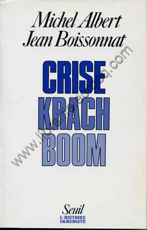 ALBERT (Michel) - BOISSONNAT Jean, Crise Krach Boom