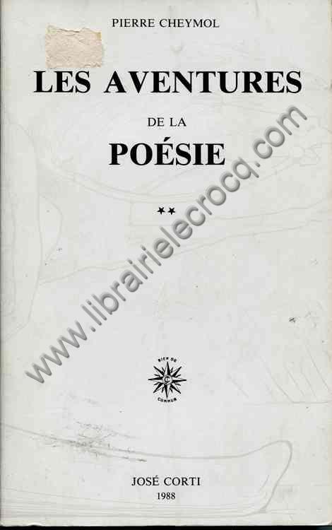 CHEYMOL Pierre Les aventures de la poesie (tome 2 seul)