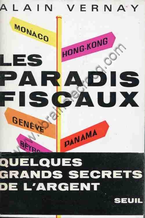 VERNAY Alain, Les paradis fiscaux
