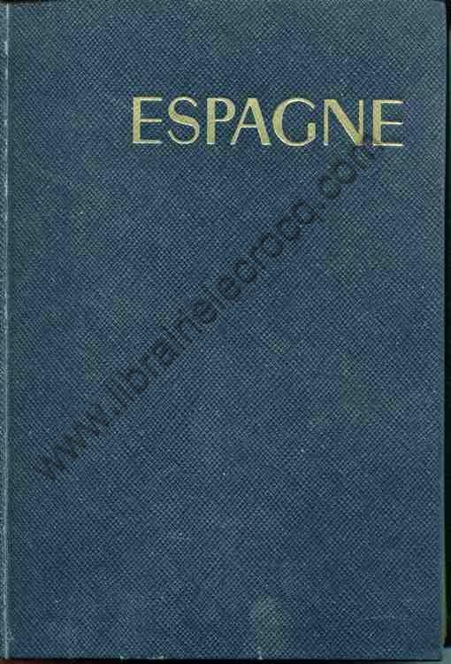 SCHVEITZER Marcel N., Espagne . Les guides bleus