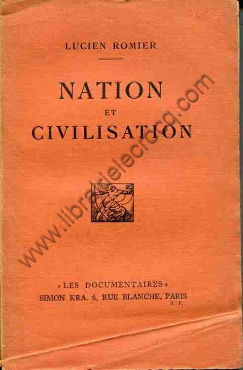 ROMIER Lucien, Nation et civilisation