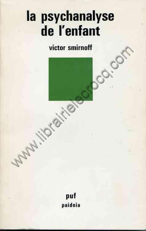 SMIRNOFF Victor, La psychanalyse de l'enfant