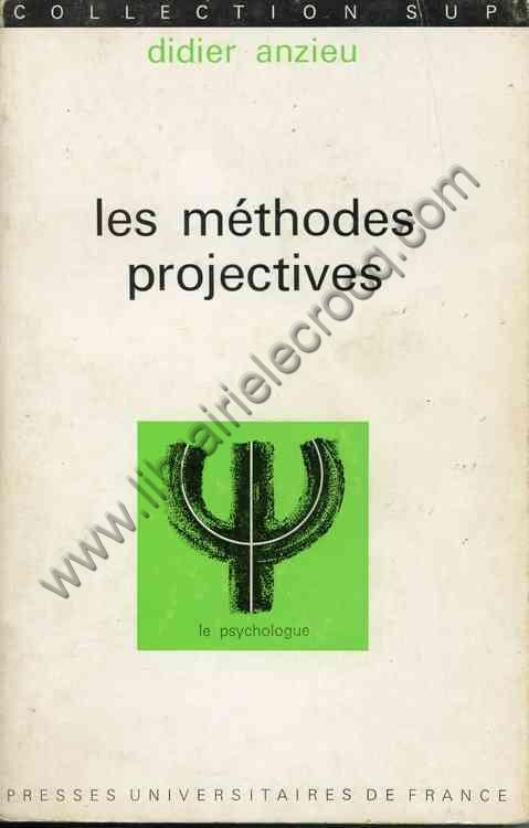ANZIEU Didier, Les méthodes projectives