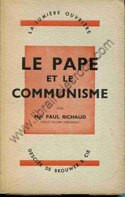 RICHAUD Mgr Paul, Le pape et le communisme. Commenta...