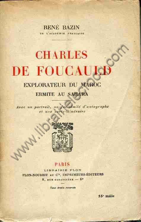 BAZIN René, Charles de Foucauld explorateur du Maro...