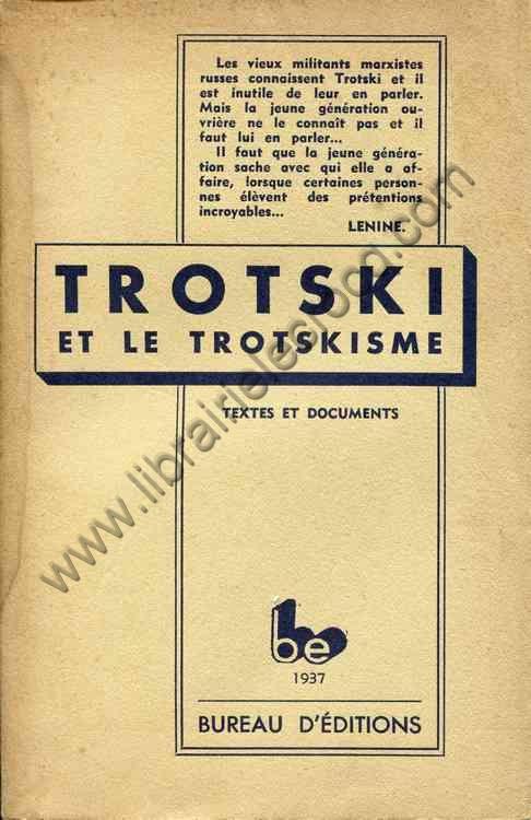 TROTSKI ET LE TROTSKISME , Textes et documents