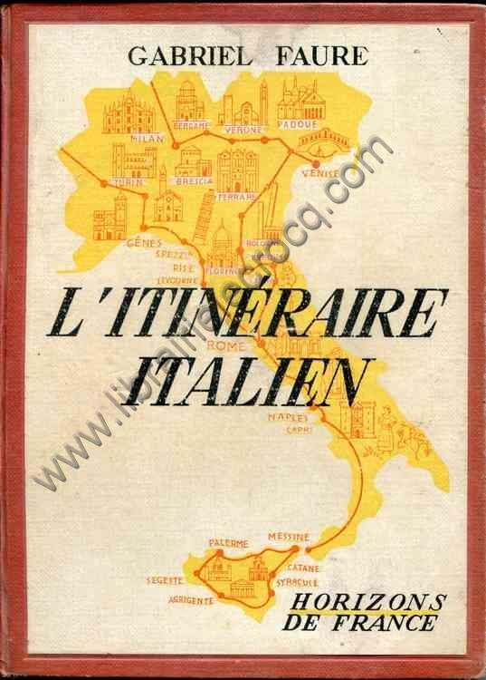 FAURE Gabriel, L'itinéraire italien