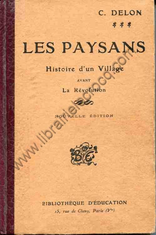DELON C., Histoire d'un village avant la Révolution...