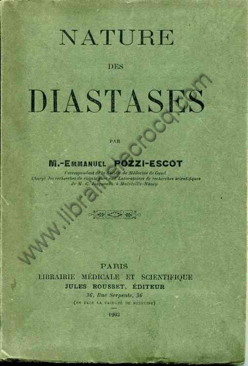 POZZI-ESCOT M.-Emmanuel .  Nature des diastases