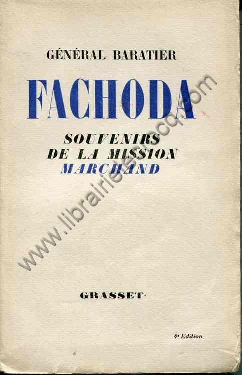 BARATIER (general)  Fachoda Souvenirs de la Mission ...