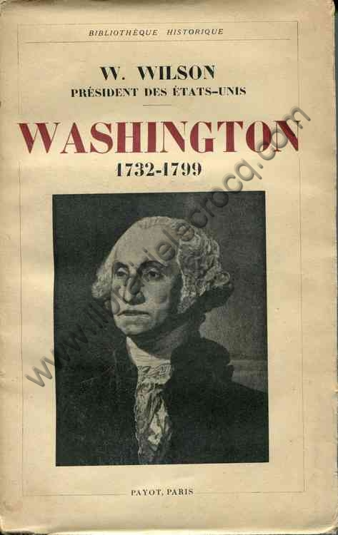 WILSON W., Washington (1732-1799) . Edition françai...