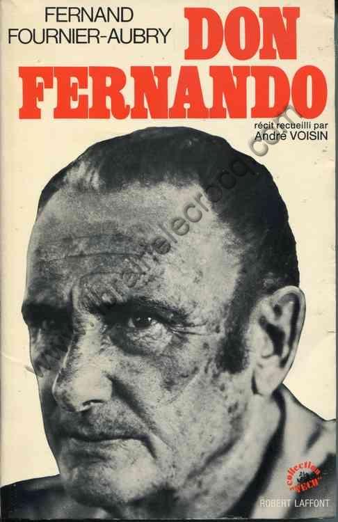 FOURNIER-AUBRY Fernand, Don Fernando. Récit recueil...
