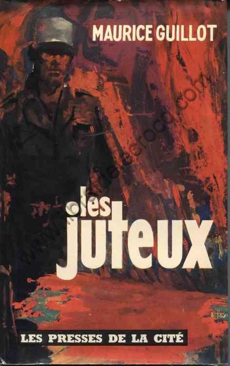 GUILLOT Maurice, Les juteux