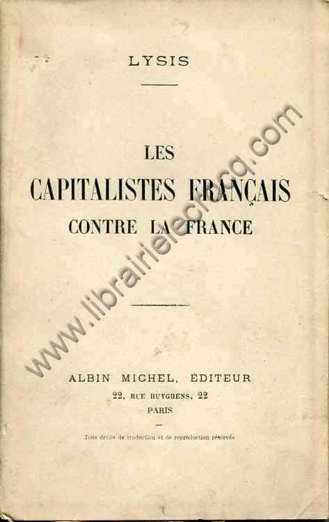 LYSIS , Les capitalistes français contre la France