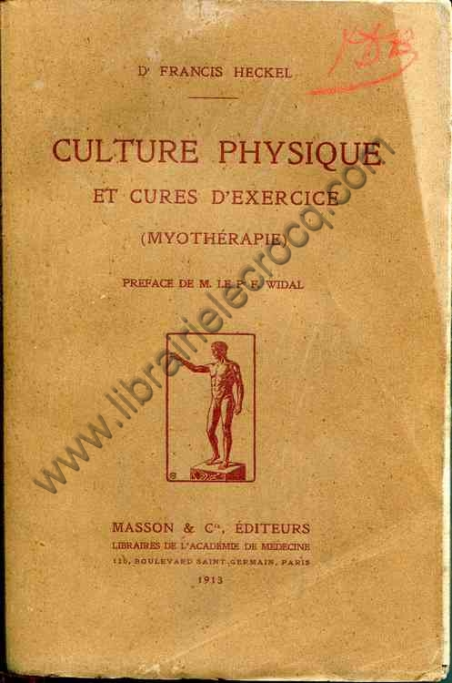 HECKEL Dr Francis, Culture physique et cures d'exerc...