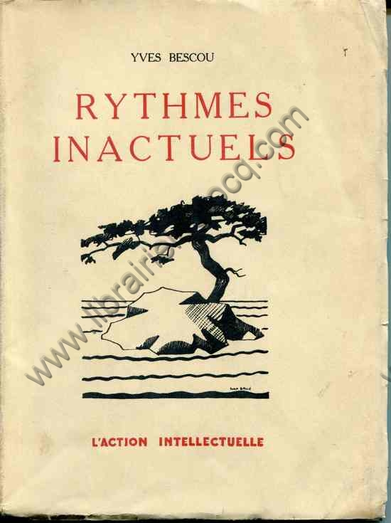 BESCOU Yves, Rythmes inactuels