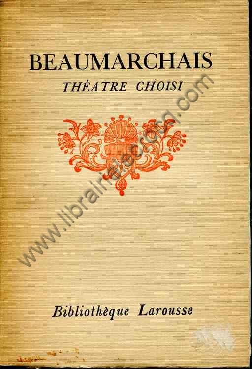 BEAUMARCHAIS  Theatre choisi Notices et annotations ...