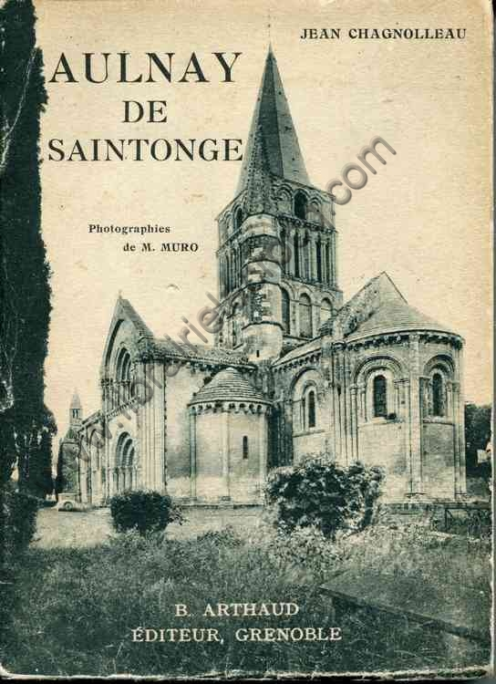 CHAGNOLLEAU Jean Aulnay de Saintonge Ouvrage orne de...