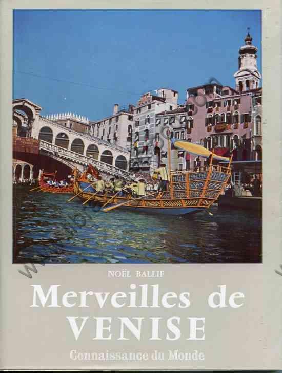 BALLIF Noël, Merveilles de Venise