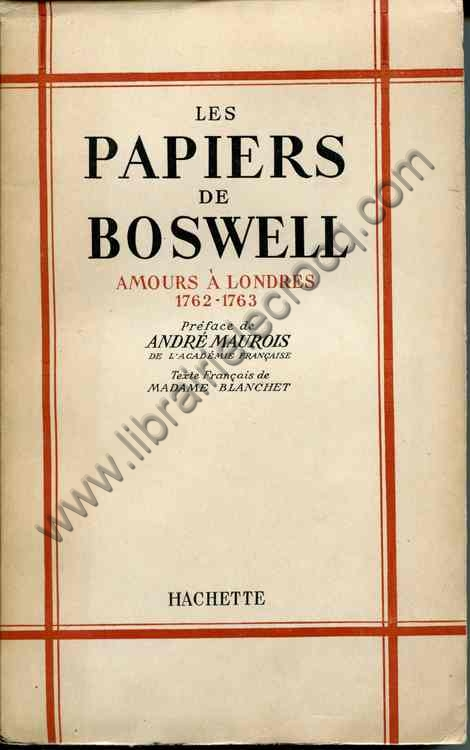 BOSWELL  Les papiers de Boswell Amours a Londres 176...