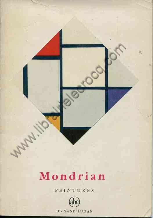 SEUPHOR Michel .  Mondrian, peintures
