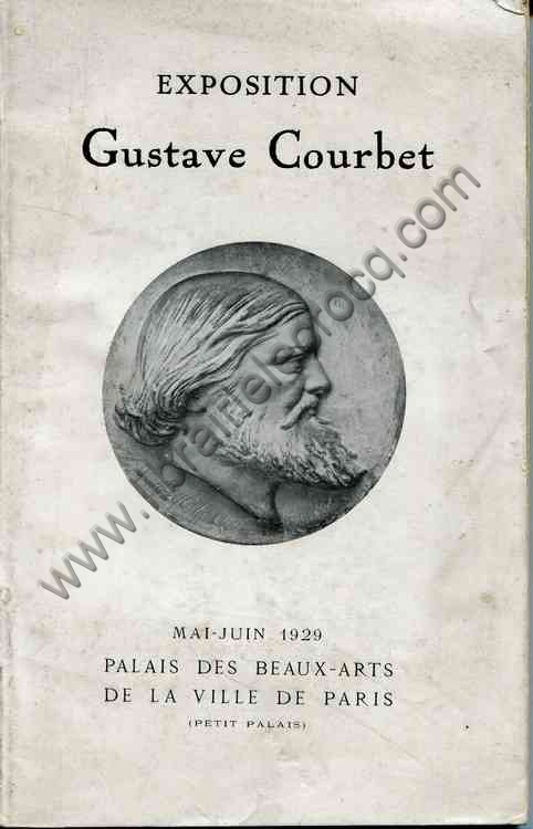 Collectif , EXPOSITION GUSTAVE COURBET Mai-juin 1929...