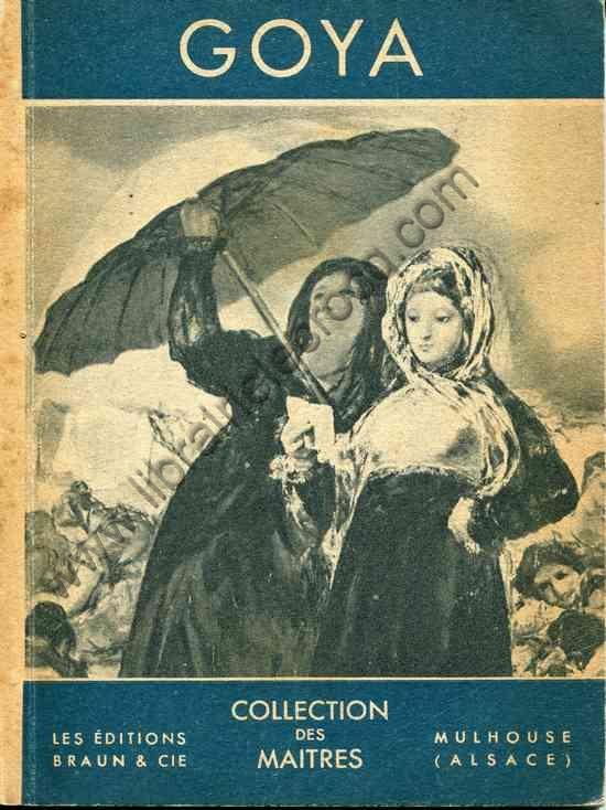 PILLEMENT Georges .  Goya