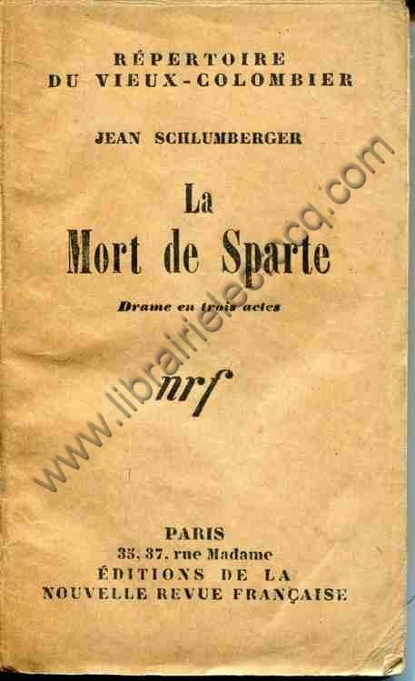 SCHLUMBERGER Jean, La mort de Sparte . Drame en troi...