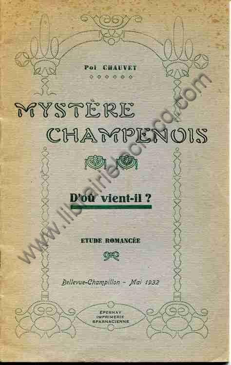 CHAUVET Pol, Mystère champenois. D'où vient-il ? E...