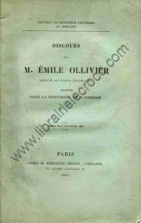 OLLIVIER Emile, Discours de M. Emile Ollivier déput...