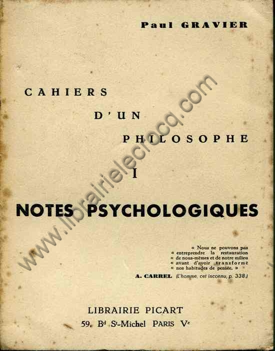 GRAVIER Paul, Cahiers d'un philosophe. Notes psychol...